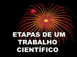 ETAPAS DE UM TRABALHO CIENTÍFICO