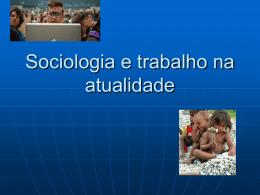 Sociologia e trabalho na atualidade 3 ano (1)