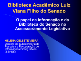 Biblioteca Luiz Viana Filho do Senado Federal