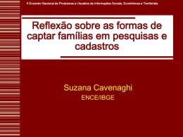 Reflexão sobre as formas de captar famílias em pesquisas e