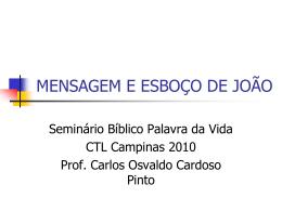 MENSAGEM E ESBOÇO DE JOÃO