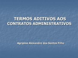 TERMOS ADITIVOS AOS CONTRATOS ADMINISTRATIVOS