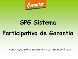 [Apresentação] – SPG – Sistema Participativo de Garantia