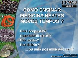5-Como ensinar Medicina nestes novos tempos