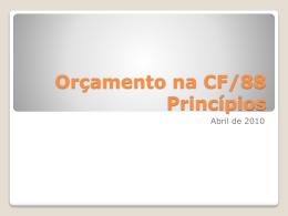 Orçamento na cf/88 Princípios