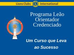 Programa Leão Orientador Credenciado