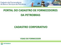 PORTAL DO CADASTRO DE FORNECEDORES DA PETROBRAS