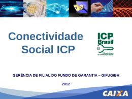 CONECTIVIDADE SOCIAL – ICP - sicepot-mg