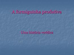 A formiguinha produtiva - Teia da Língua Portuguesa