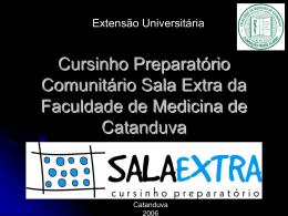 Cursinho Preparatório Comunitário Sala Extra da Faculdade de