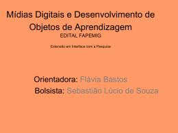 Mídias Digitais e Desenvolvimento de Objetos de Aprendizagem