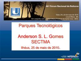 Sec. Anderson Gomes: Parques tecnológicos.