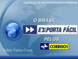 A regional proposal. Fabio Viera Cesar, Correos, Brazil