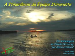 2009-08-18 Itinerancia da Equipe Itinerante