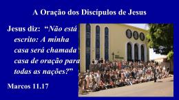 Aula 01 - A Oracao dos Discipulos