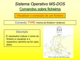Sistema Operativo MS-DOS Comandos sobre ficheiros