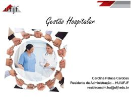 Gestão Hospitalar por Carolina Cardoso