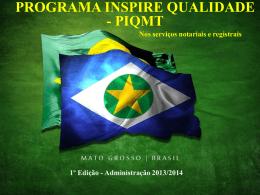 Apresentação do PIQMT - Programa INSPIRE QUALIDADE TOTAL