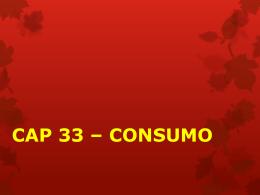 CAP 33 - CONSUMO