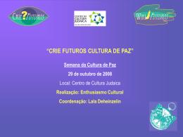 CCj Cultura de Paz, OUT 2008