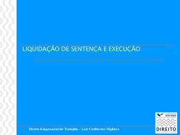 Liquidação e Execução - Acadêmico de Direito da FGV