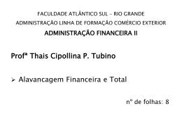 Alavancagem Financeira e Total
