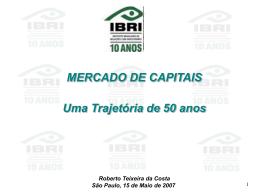 17/05/2007 Veja a apresentação do Roberto Teixeira da