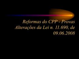 Reformas do CPP - Provas Considerações críticas