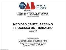 MEDIDAS CAUTELARES NO PROCESSO DO TRABALHO