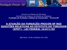 Atuação da Fundação Procon nas questões relativas ao Estatuto do