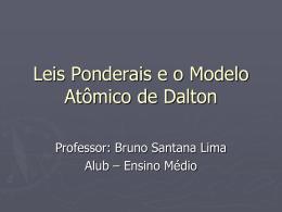 Leis Ponderais e o Modelo Atmico de Dalton