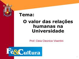 O valor das relações humanas na Universidade
