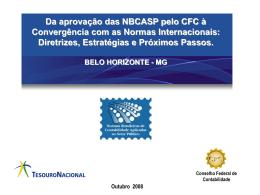 Da aprovação das NBCASP pelo CFC á Convergência com as