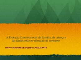 A Protecao Constitucional da Familia, do Meio Ambiente, da