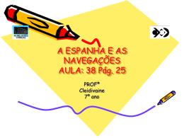 A ESPANHA E AS NAVEGAÇÕES AULA: 38 Pág. 25
