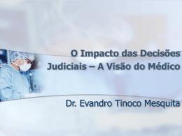 Apresentação Dr. Evandro Tinoco