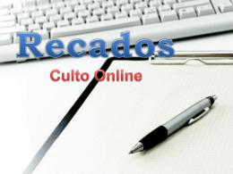 30-12-12 Recados Culto Online