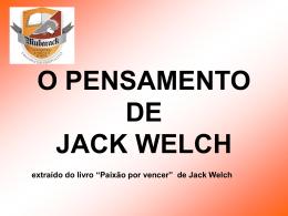 extraído do livro Paixão Por Vencer, de Jack e Suzy Welch.
