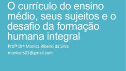 Prof. Dra. Monica Ribeiro da Silva, UFPR