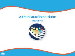 Administração do clube Troca de ideias