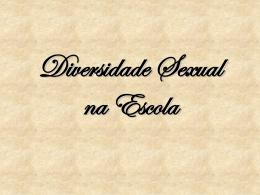 Diversidade Sexual na Escola.