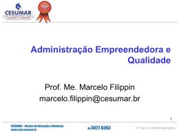 Administração Empreendedora e Qualidade: ESTUDO DE CASO
