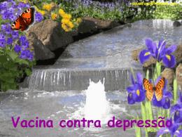 Vacina Contra Depressão - Projeto Valores Humanos