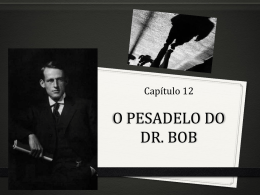 O PESADELO DO DR. BOB