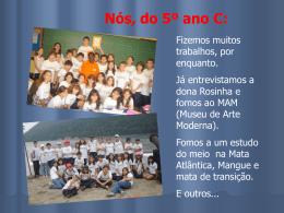 Nós, do 5º ano C - Colégio Santa Maria
