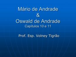 Mário de Andrade & Oswald de Andrade Capítulos 15 e 16