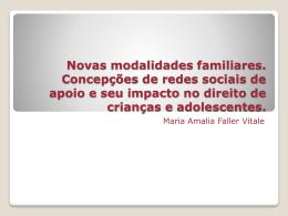 Novas configurações familiares: a realidade brasileira