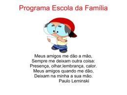 O Programa Escola da Família