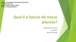 Qual é o futuro do nosso planeta?