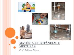 matéria, substâncias e misturas